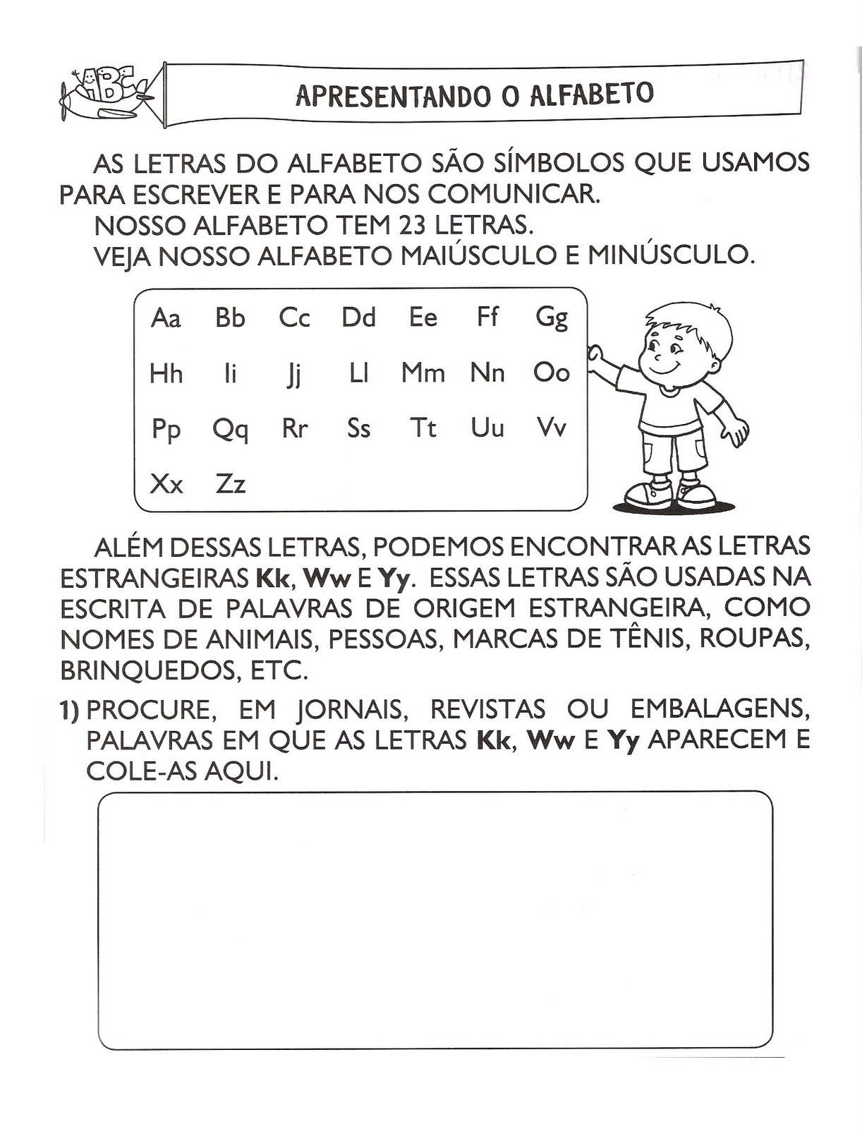 www.ensinar-aprender.blogspot.comconhecendo as letras do alfabeto